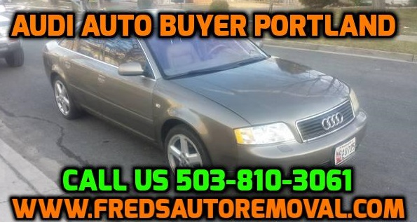 Sell my audi portland we buy audis portland cash for audi portland oregon audi auto buyer
