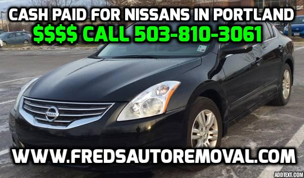 We buy Nissan Portland Sell my Nissan Portland OR Cash for Nissan Portland Oregon