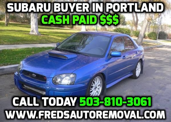 cash for subarus portland sell my subaru portlad subaru auto buyer portland