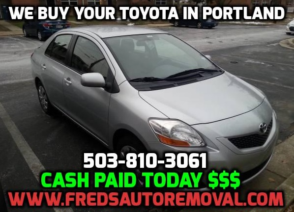 We buy Toyotas Portland Sell My Toyota Portland Cash for Toyota Cars in portland Auto Buyer of Toyatas